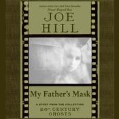 My Father's Mask, by Joe Hill