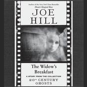 The Widow's Breakfast, by Joe Hill