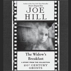 The Widows Breakfast Audiobook, by Joe Hill