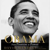 Obama: The Ascent of a Politician Audiobook, by David Mendell