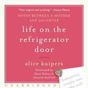 Life on the Refrigerator Door Audiobook, by Alice Kuipers