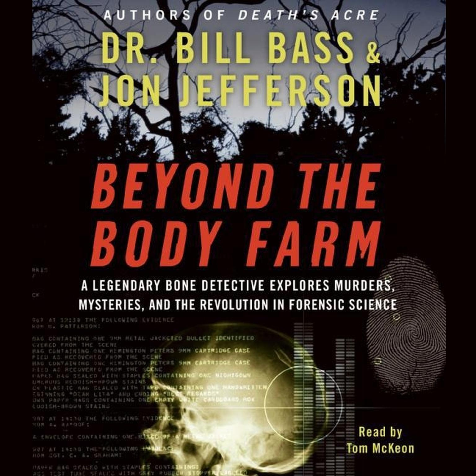 Printable Beyond the Body Farm: A Legendary Bone Detective Explores Murders, Mysteries, and the Revolution in Forensic Science Audiobook Cover Art