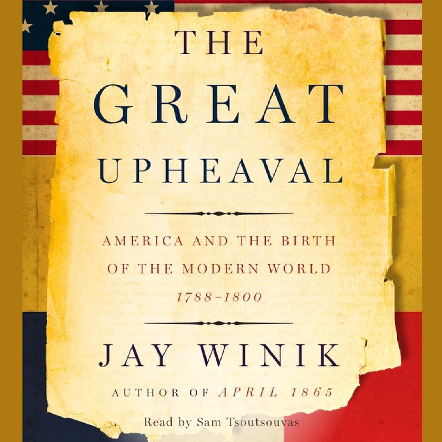 Printable The Great Upheaval: America and the Birth of the Modern World, 1788–1800 Audiobook Cover Art