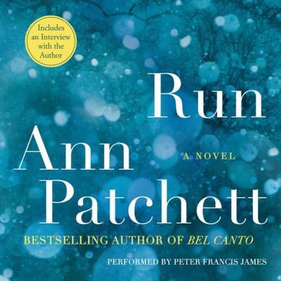 Run Audiobook, by Ann Patchett
