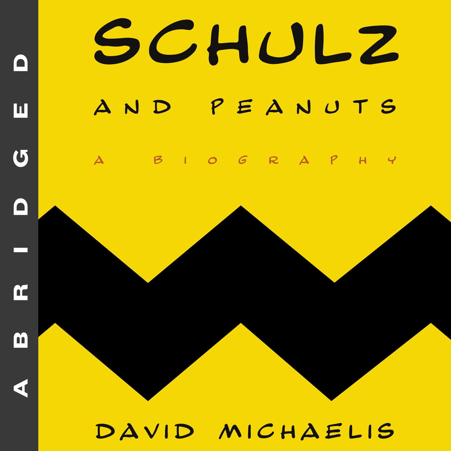 Printable Schulz and Peanuts: A Biography Audiobook Cover Art