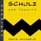 Schulz and Peanuts: A Biography, by David Michaelis
