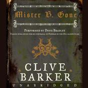 Mister B. Gone Audiobook, by Clive Barker