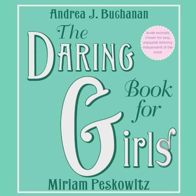 The Daring Book for Girls Audiobook, by Andrea J. Buchanan