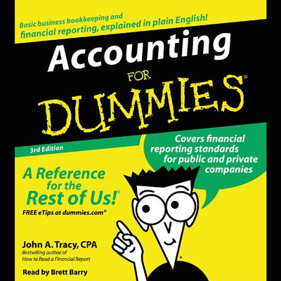 Accounting for Dummies 3rd Ed. Audiobook, by John A. Tracy