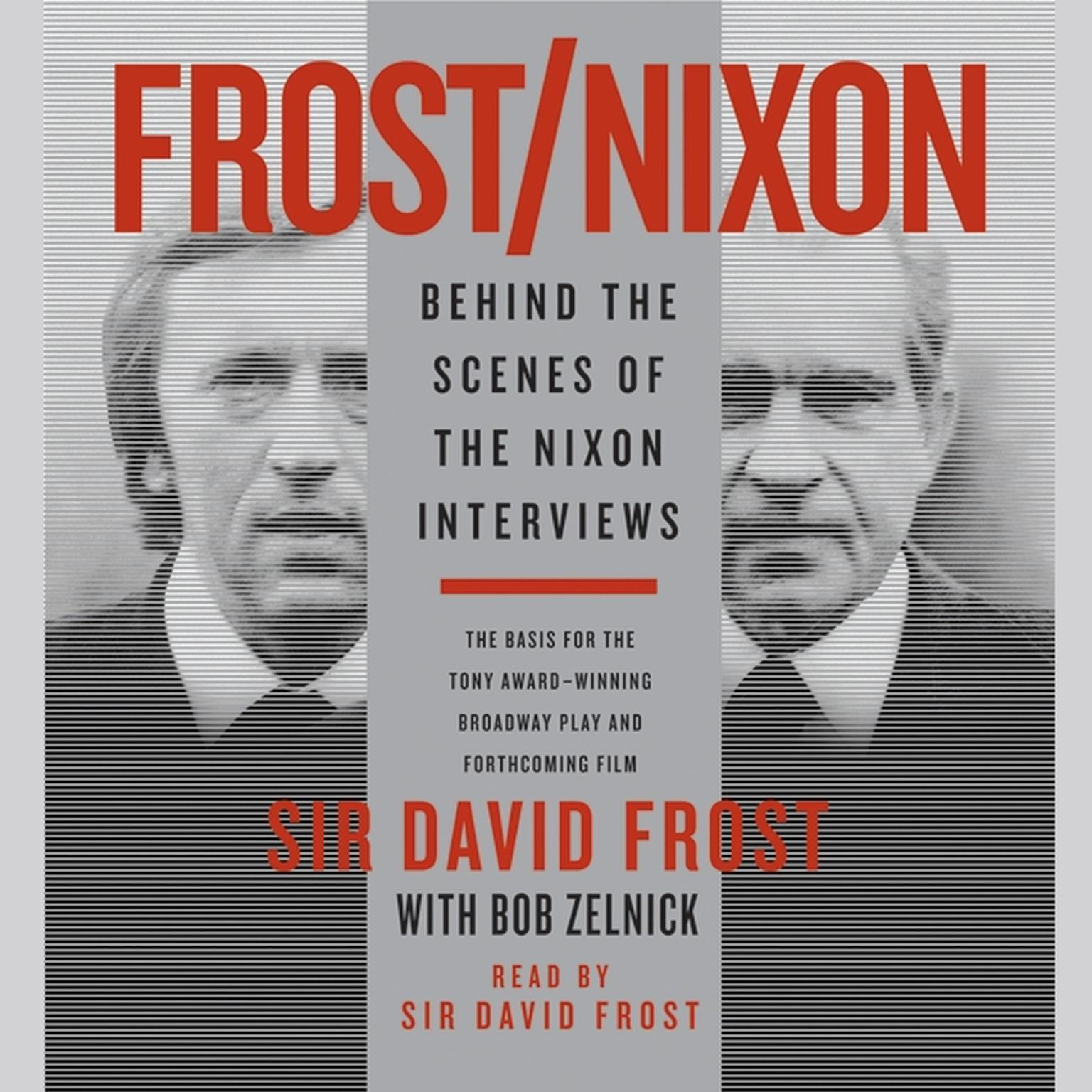 Printable Frost/Nixon: Behind the Scenes of the Nixon Interview Audiobook Cover Art