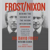 Frost/Nixon: Behind the Scenes of the Nixon Interview Audiobook, by David Frost