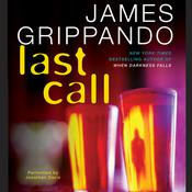 Last Call, by James Grippando