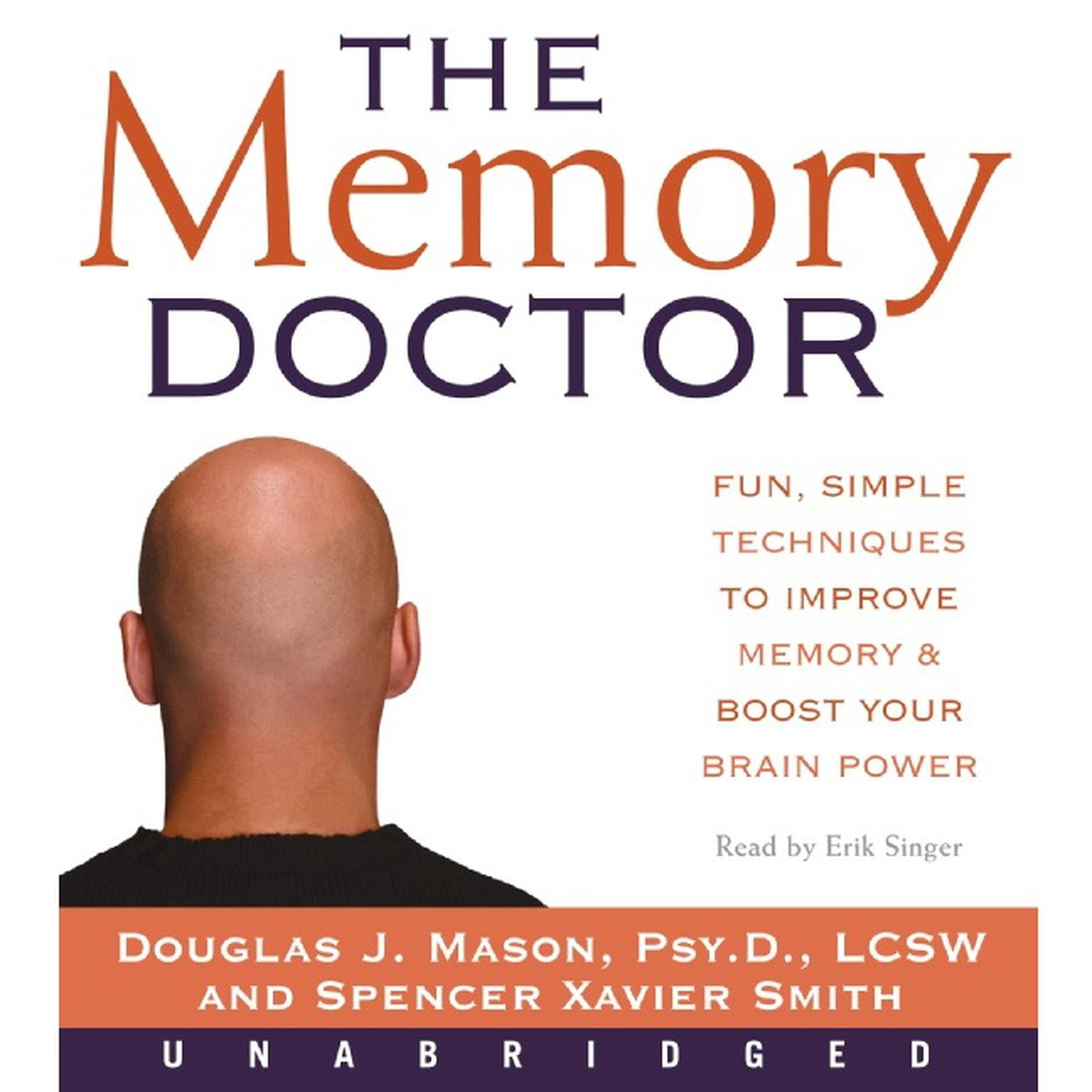 Printable The Memory Doctor Low Price: Fun, Simple Techniques to Improve Memory and Boost Your Brain Power Audiobook Cover Art