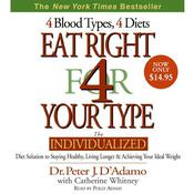 Eat Right for Your Type, by Peter J. D'Adamo, Peter D'Adamo