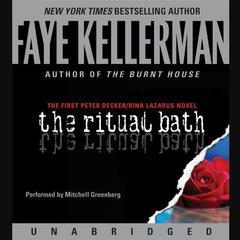 The Ritual Bath Audiobook, by Faye Kellerman