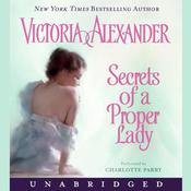 Secrets of a Proper Lady Audiobook, by Victoria Alexander