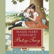 Betsy-Tacy Audiobook, by Maud Hart Lovelace
