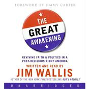 The Great Awakening: Reviving Faith and Politics in a Post–Religious Right America Audiobook, by Jim Wallis