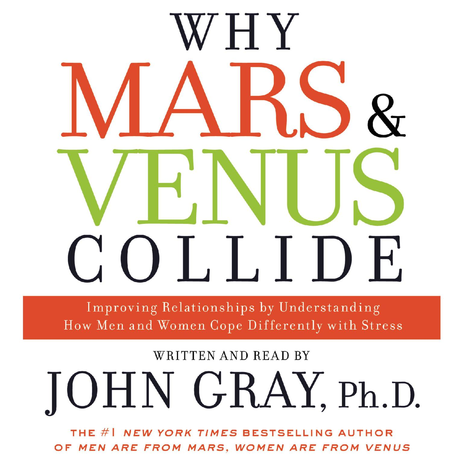 Printable Why Mars and Venus Collide: Improving Relationships by Understanding How Man and Women Cope Differently with Stress Audiobook Cover Art