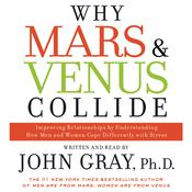 Why Mars and Venus Collide: Improving Relationships by Understanding How Man and Women Cope Differently with Stress, by John Gray