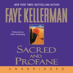 Sacred and Profane Audiobook, by Faye Kellerman