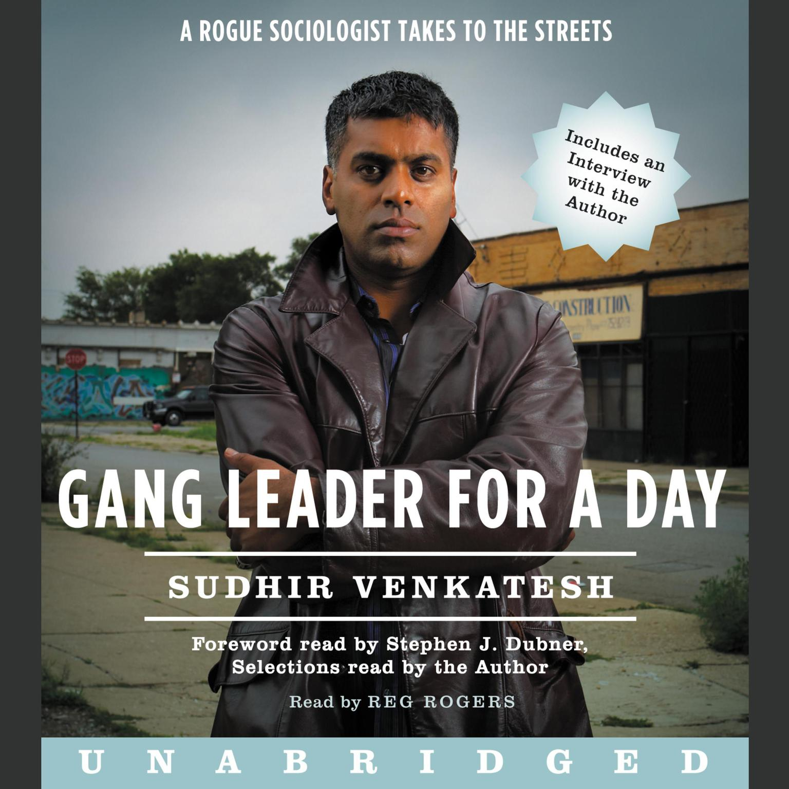 Printable Gang Leader for a Day: A Rogue Sociologist Takes to the Streets Audiobook Cover Art