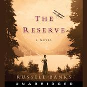 The Reserve Audiobook, by Russell Banks