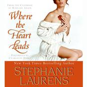Where The Heart Leads Audiobook, by Stephanie Laurens