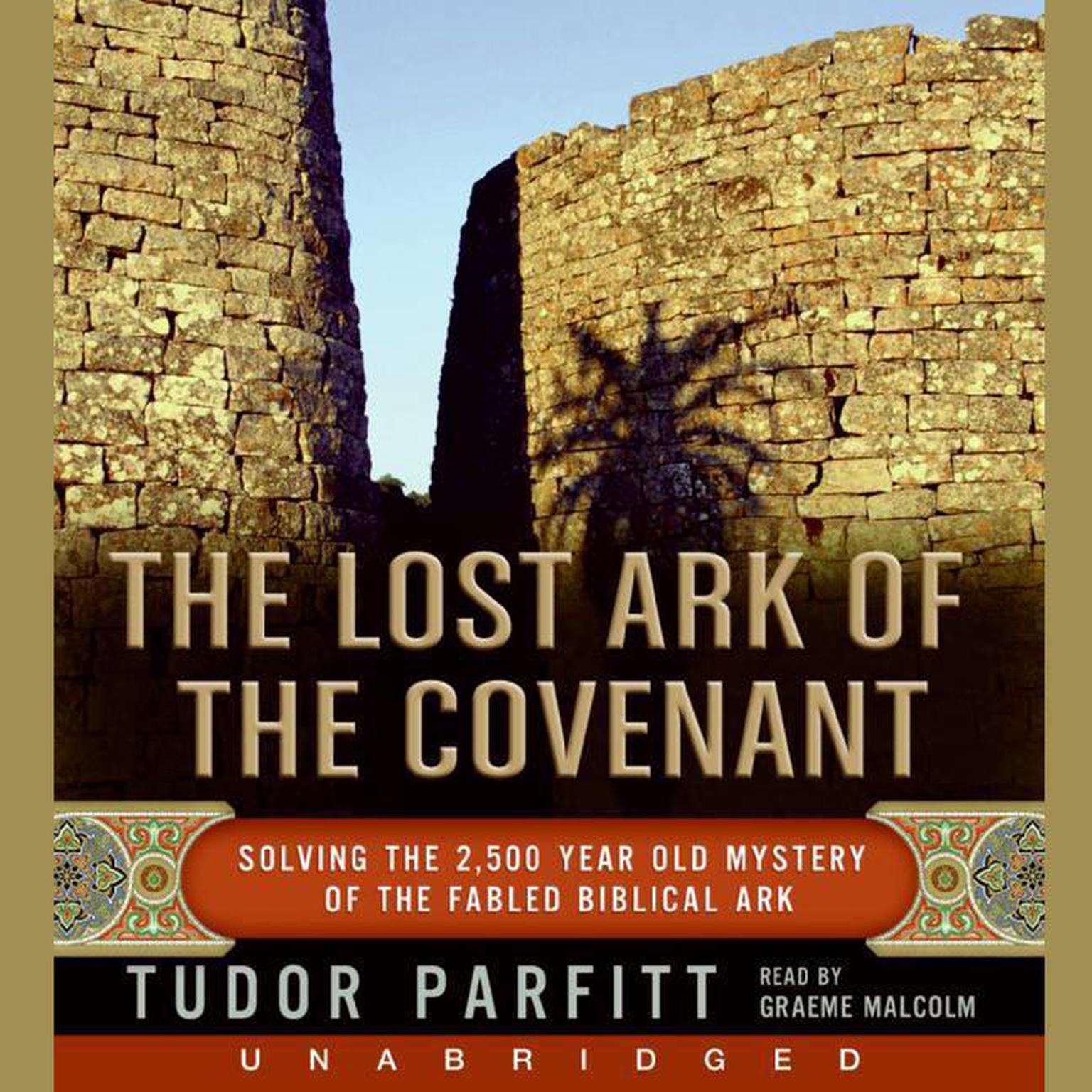 Printable The Lost Ark of The Covenant: Solving the 2,500 Year Old Mystery of the Biblical Ark Audiobook Cover Art