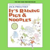 Its Raining Pigs and Noodles Audiobook, by Jack Prelutsky