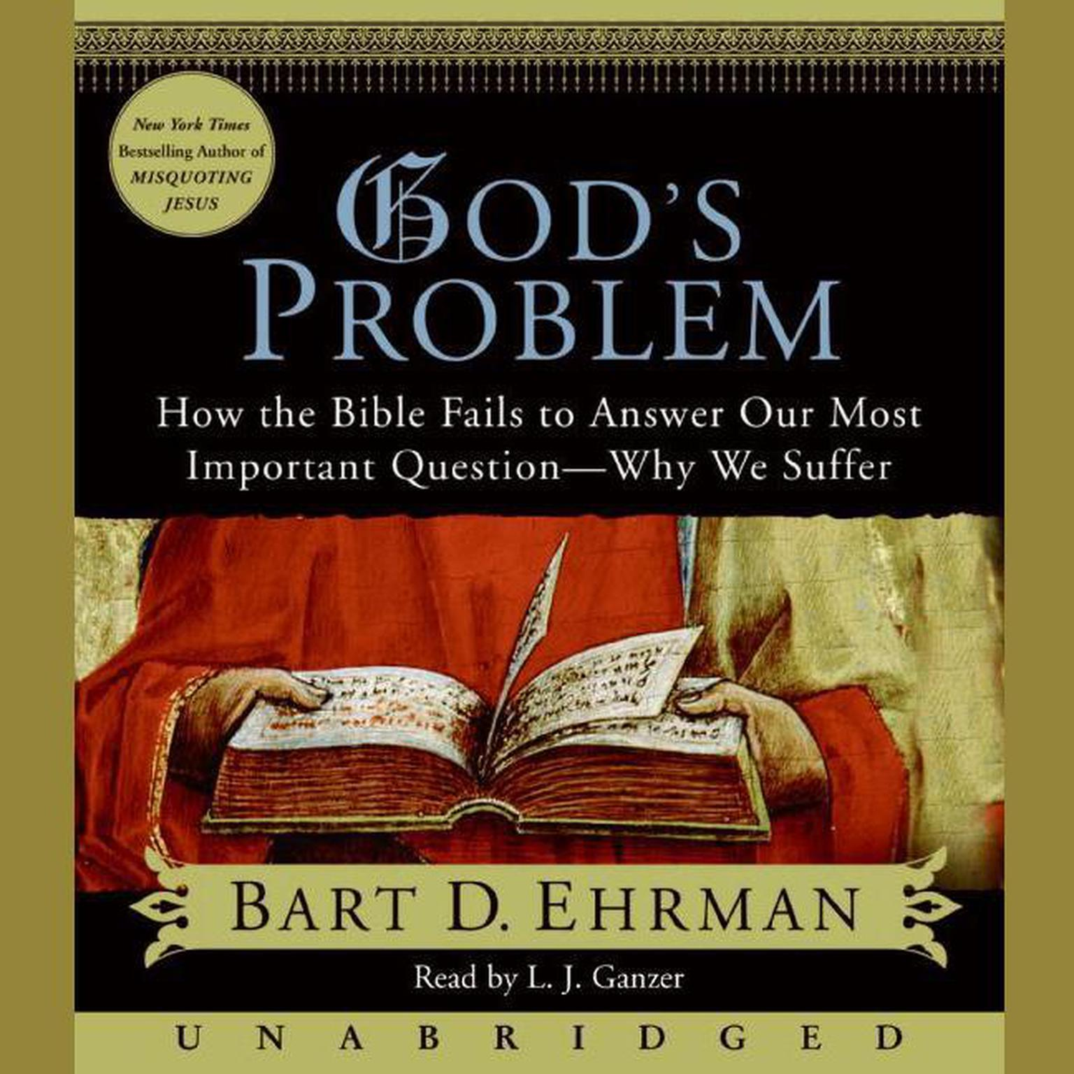 Printable God's Problem: How the Bible Fails to Answer Our Most Important Question—Why We Suffer Audiobook Cover Art