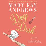 Deep Dish, by Mary Kay Andrews