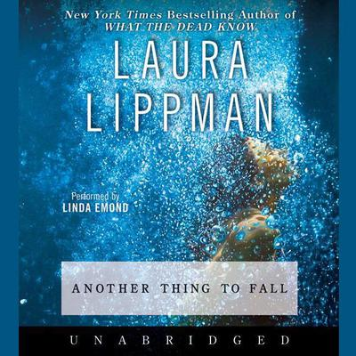 Another Thing to Fall Audiobook, by Laura Lippman