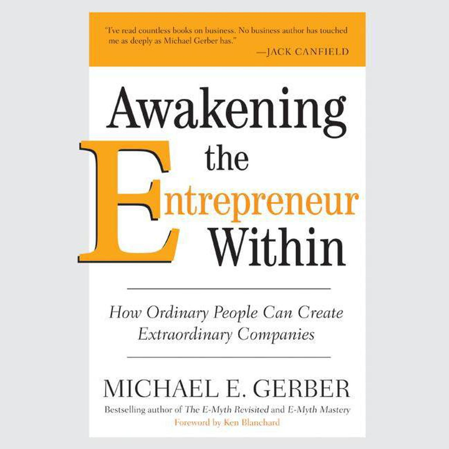 Printable Awakening the Entrepreneur Within: How Ordinary People Can Create Extraordinary Companies Audiobook Cover Art