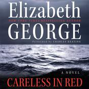 Careless in Red Audiobook, by Elizabeth George
