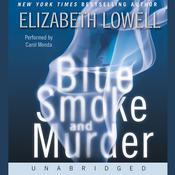 Blue Smoke and Murder, by Elizabeth Lowel