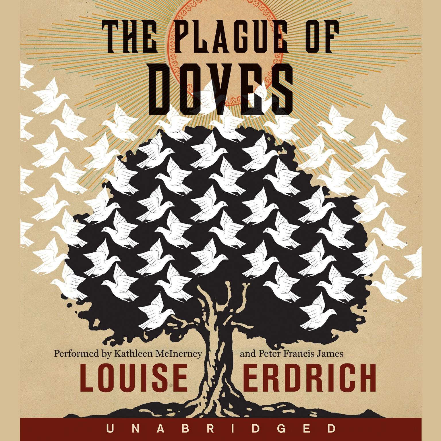 Printable The Plague of Doves: A Novel Audiobook Cover Art