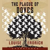 The Plague of Doves: A Novel Audiobook, by Louise Erdrich