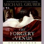 The Forgery of Venus, by Michael Gruber