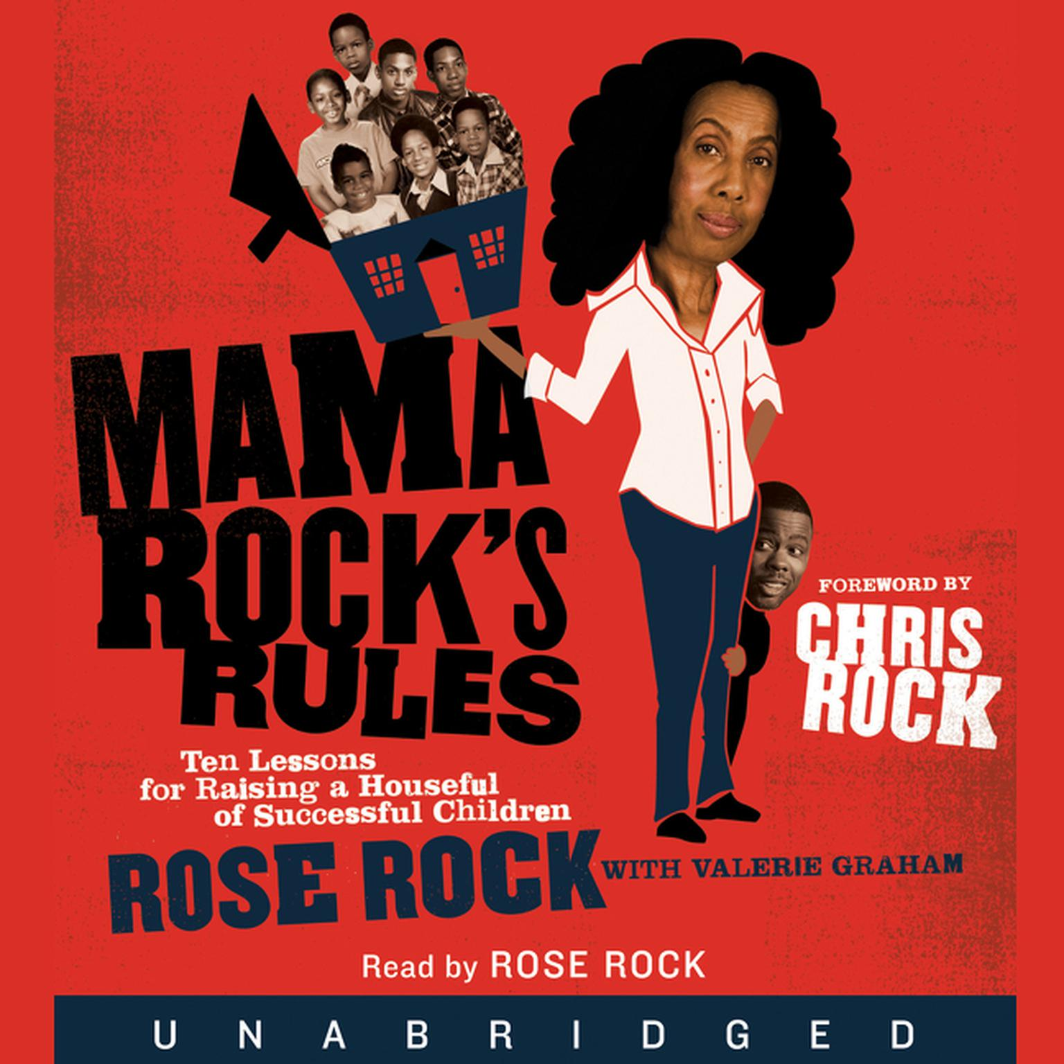 Printable Mama Rock's Rules: Ten Lessons for Raising Ten (or Less) Su Audiobook Cover Art