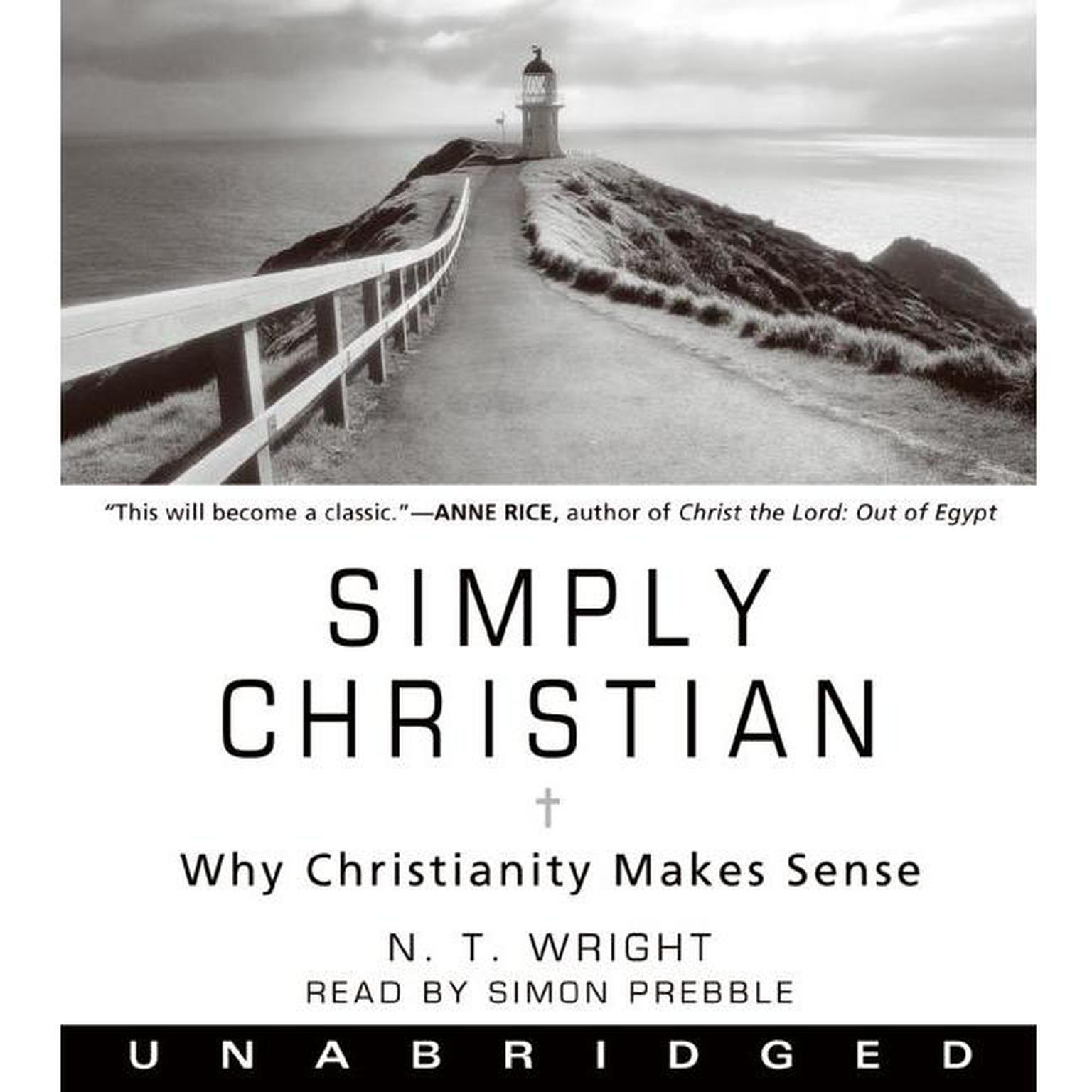 Printable Simply Christian: Why Christianity Makes Sense Audiobook Cover Art