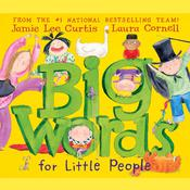Big Words for Little People, by Jamie Lee Curtis