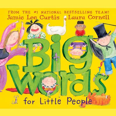 Big Words for Little People Audiobook, by Jamie Lee Curtis