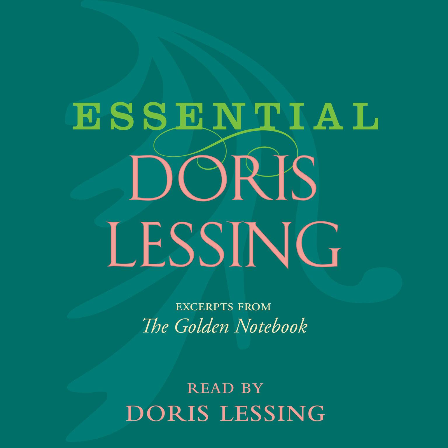 "Printable Essential Doris Lessing: Excerpts from ""The Golden Notebook"" Audiobook Cover Art"