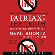 FairTax:The Truth: Answering the Critics, by Neal Boortz, Boortz Media Group LLC, John Linder