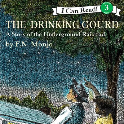 The Drinking Gourd Audiobook, by F. N. Monjo