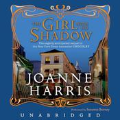 The Girl with No Shadow Audiobook, by Joanne Harris