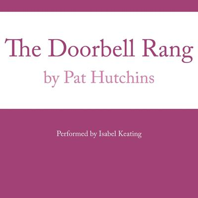 The Doorbell Rang Audiobook, by Pat Hutchins