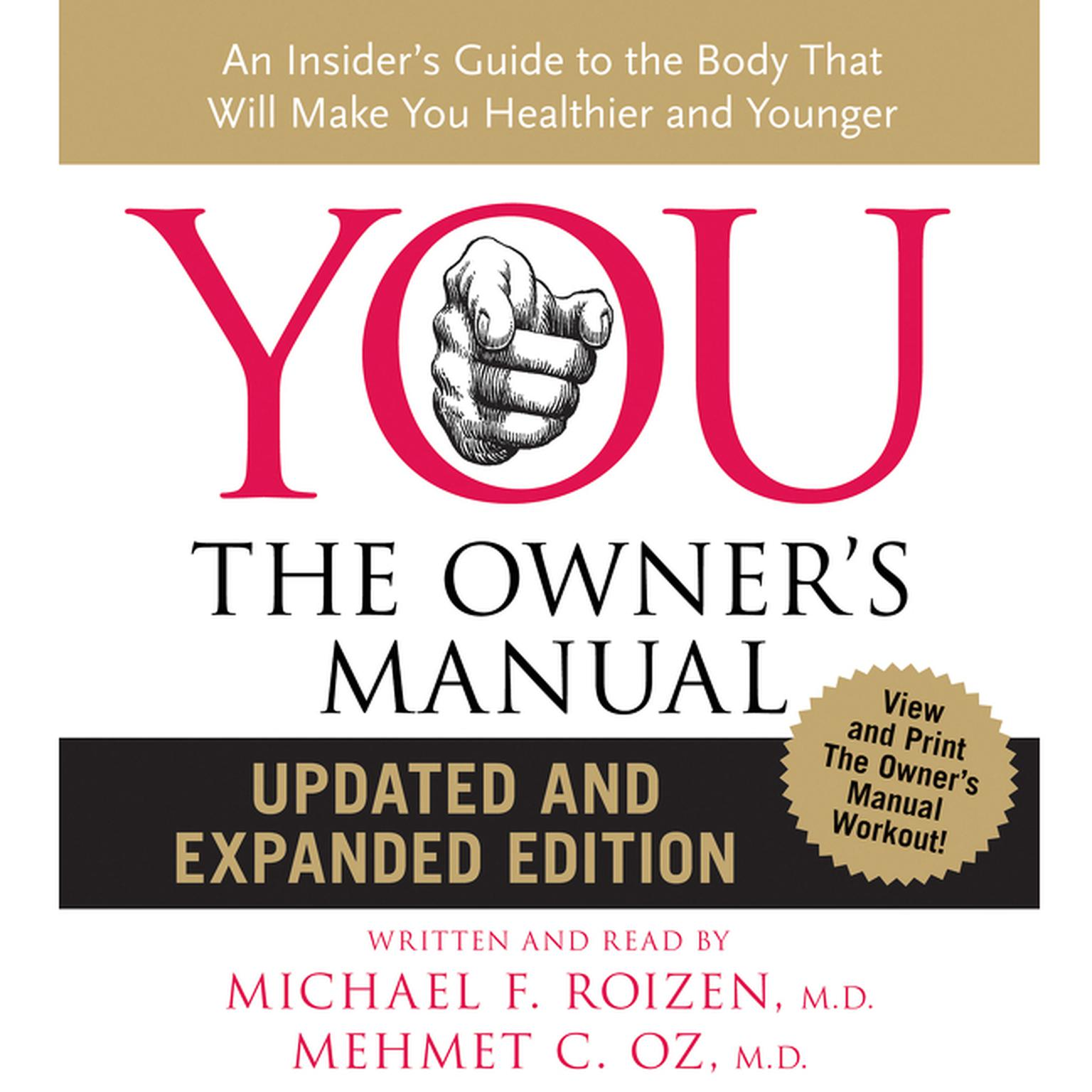 Printable YOU: The Owner's Manual: An Insider's Guide to the Body that Will Make You Healthier and Younger Audiobook Cover Art