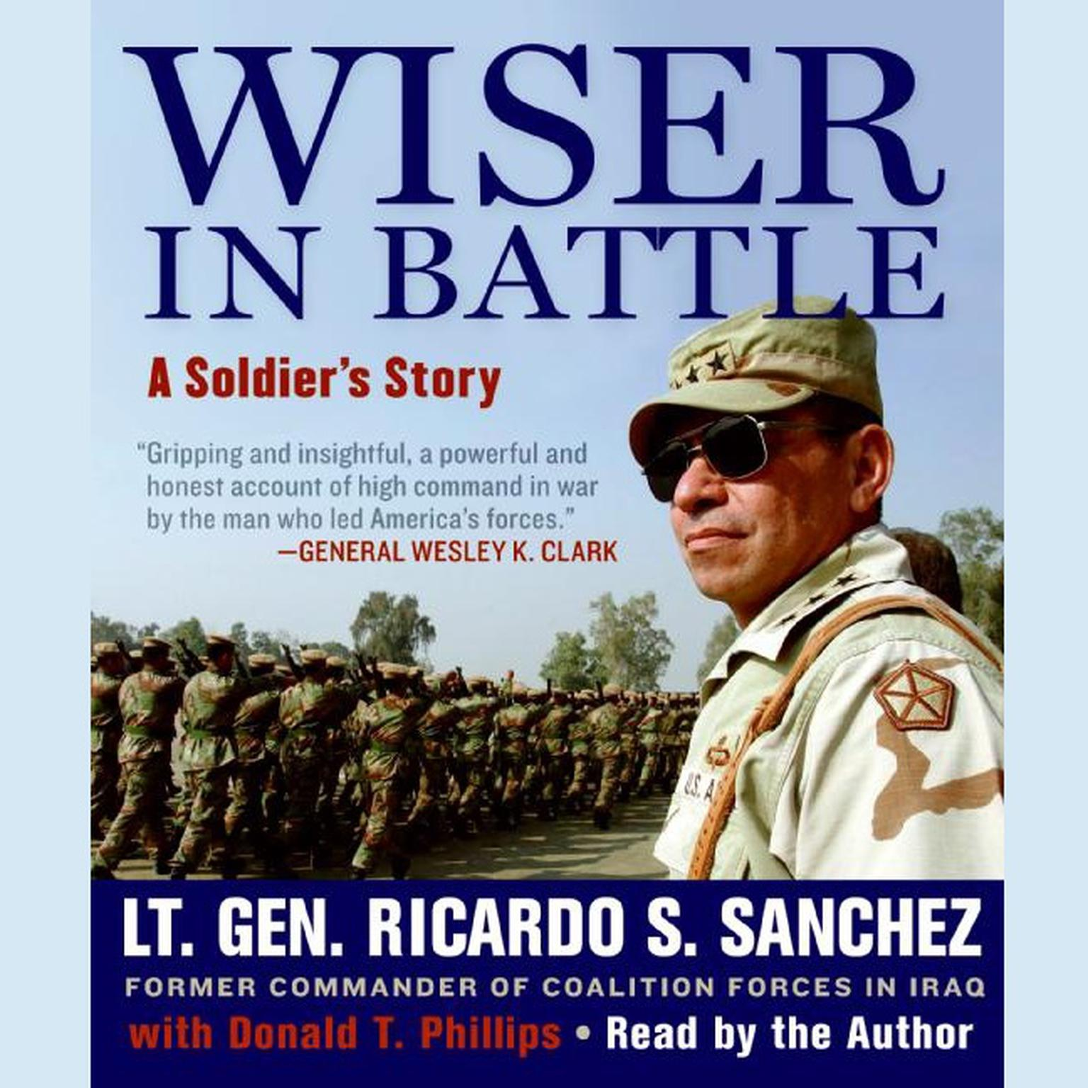 Printable Wiser in Battle: A Soldier's Story Audiobook Cover Art